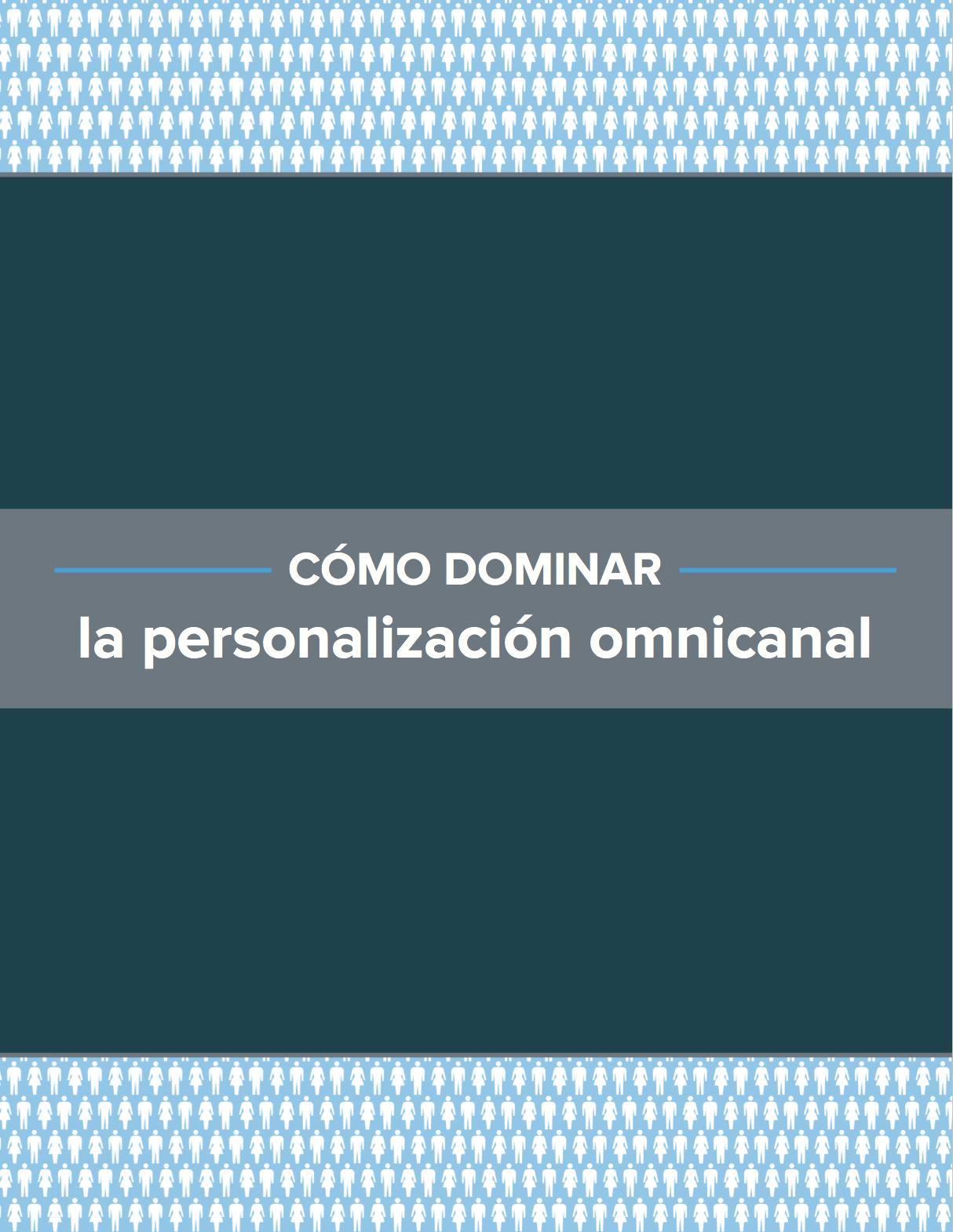Guia Personalizacion Omnicanal 1