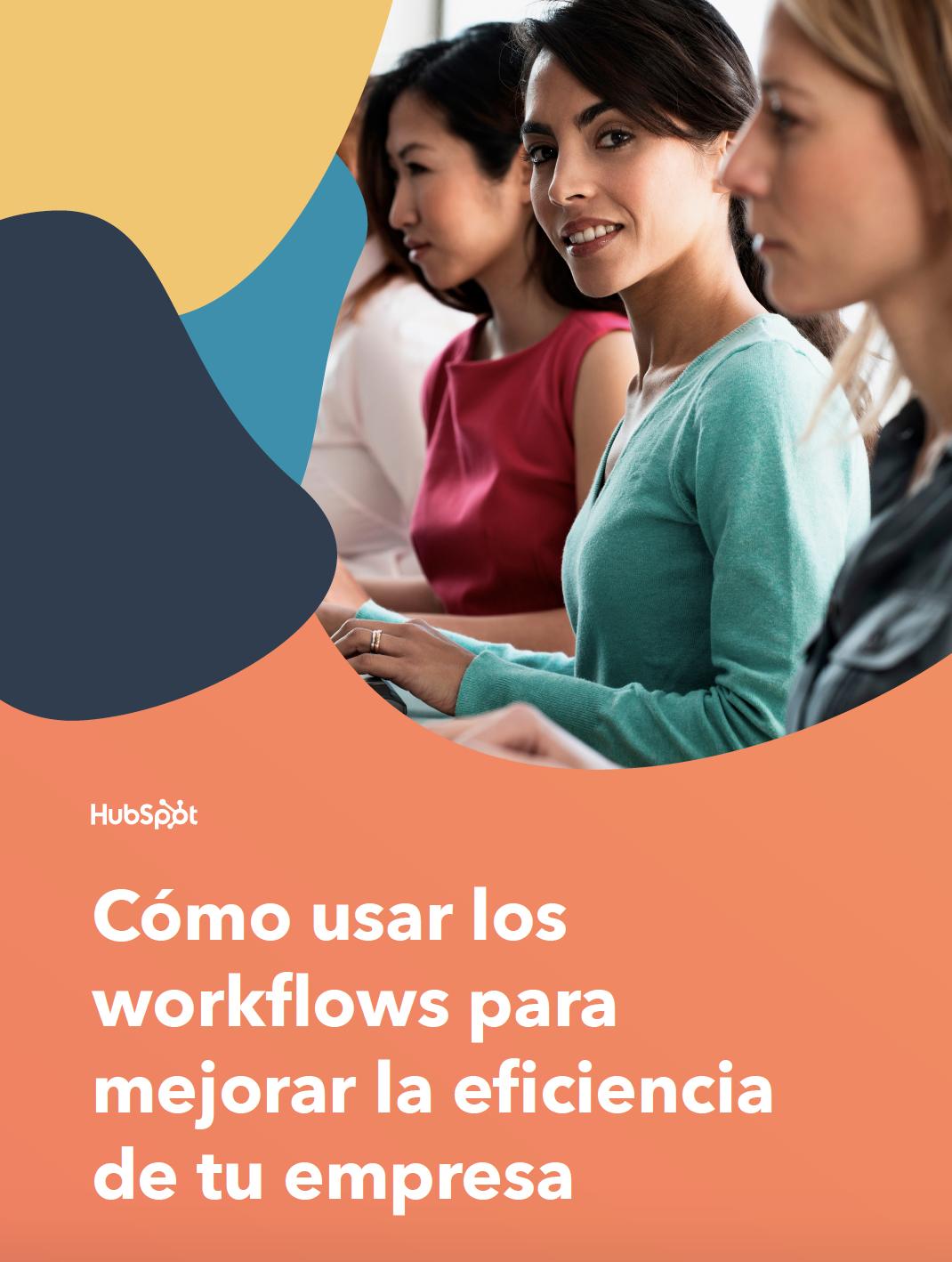 Cómo usar la función de workflows en HubSpot