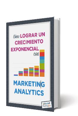 Cómo crecer con Marketing Analytics