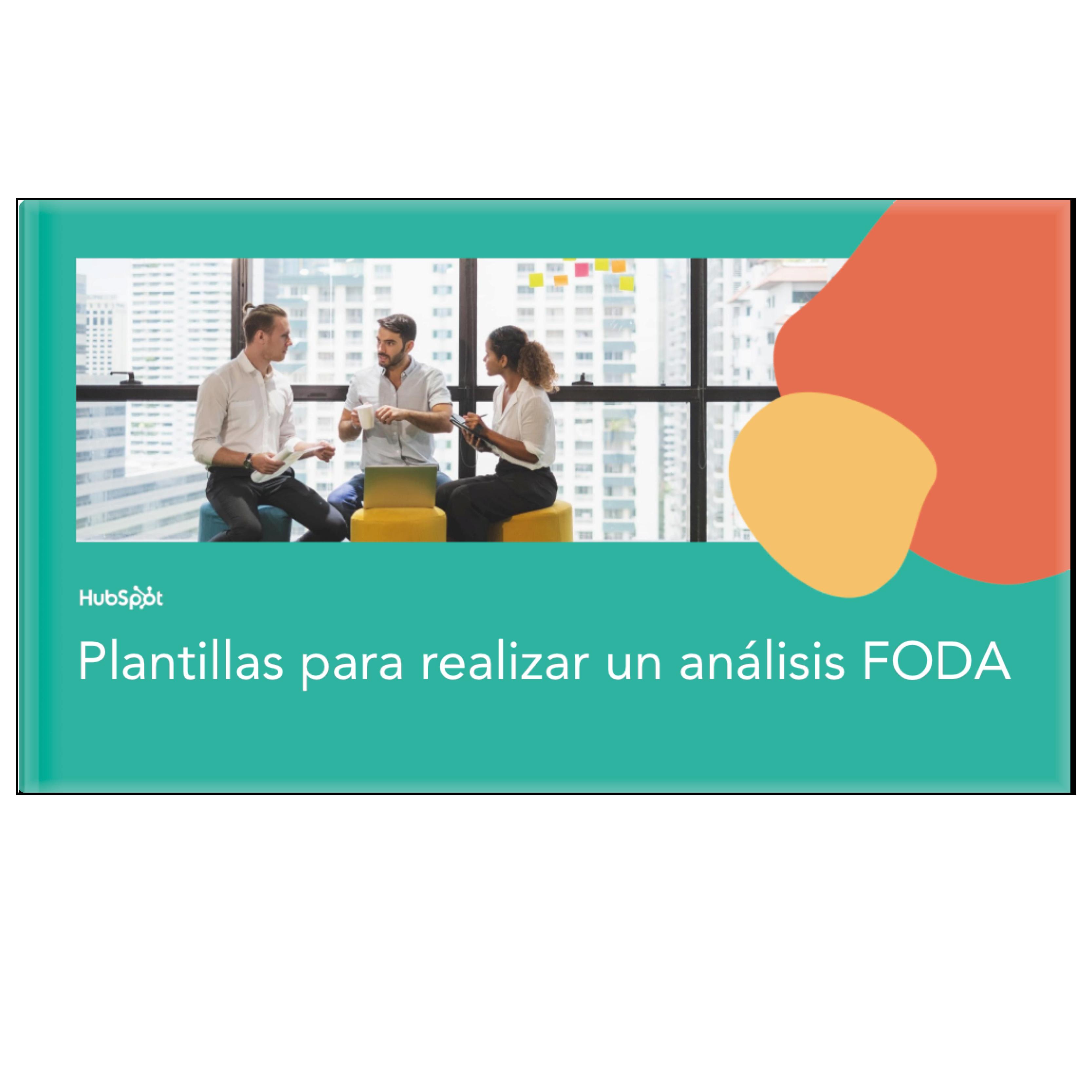 Cómo realizar un análisis FODA