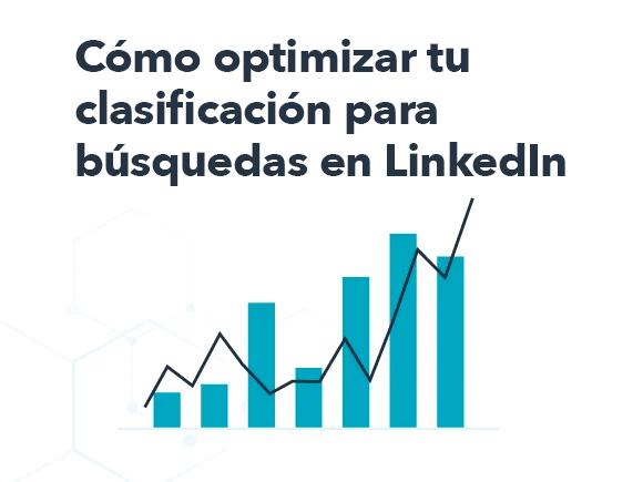 Optimiza tu clasificación para búsquedas en LinkedIn