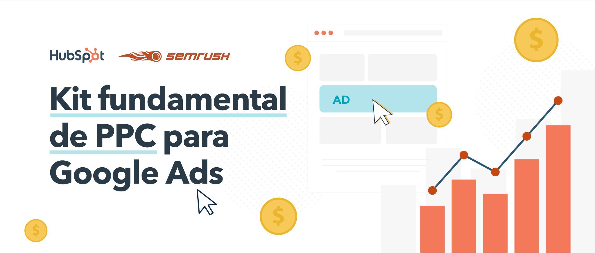 Kit fundamental de PPC para Google Ads